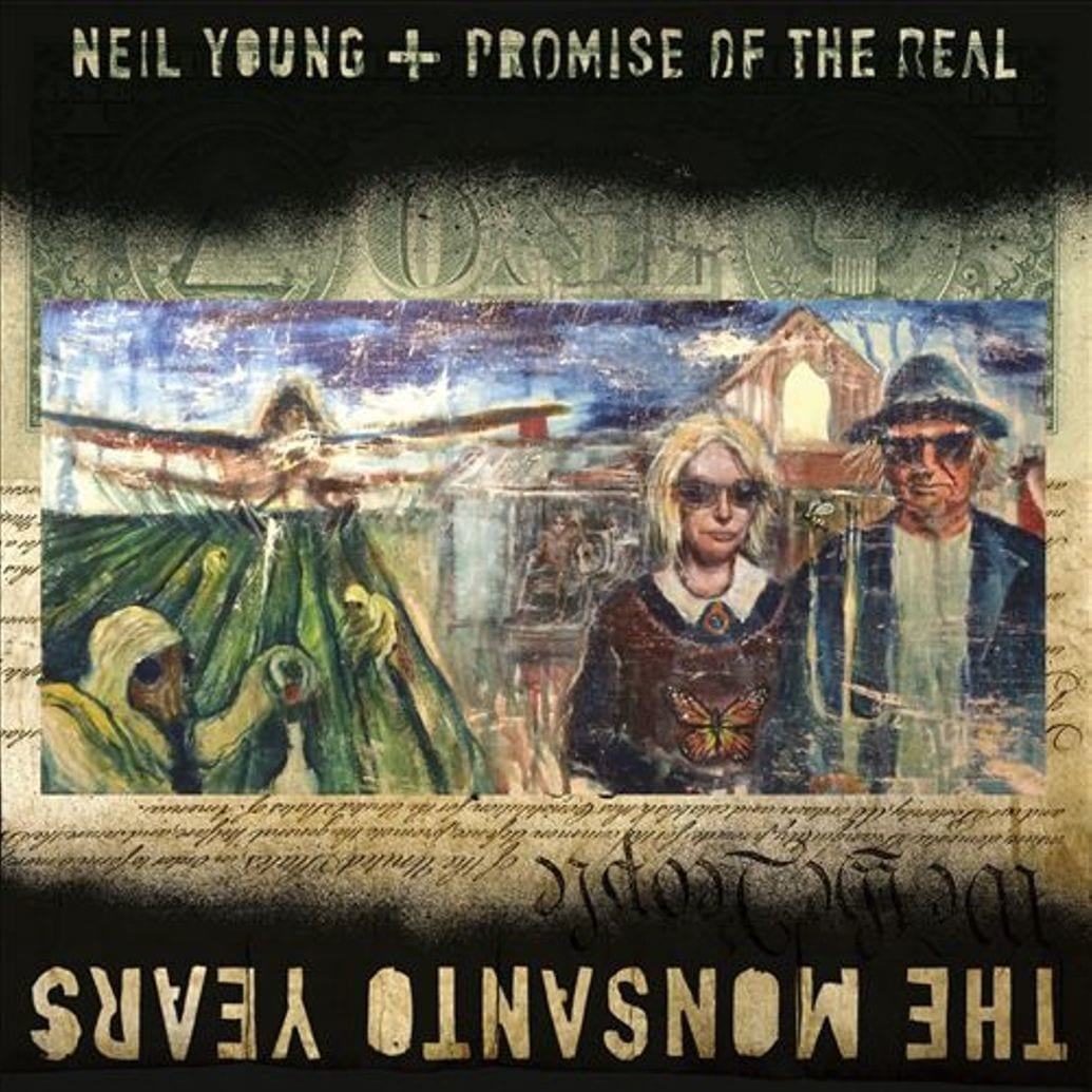 Album Review: With 'The Monsanto Years,' Neil Young once again gives the finger
