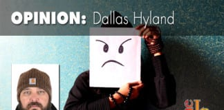 Opinion piece by Dallas Hyland : Put up, shut up, or carry on
