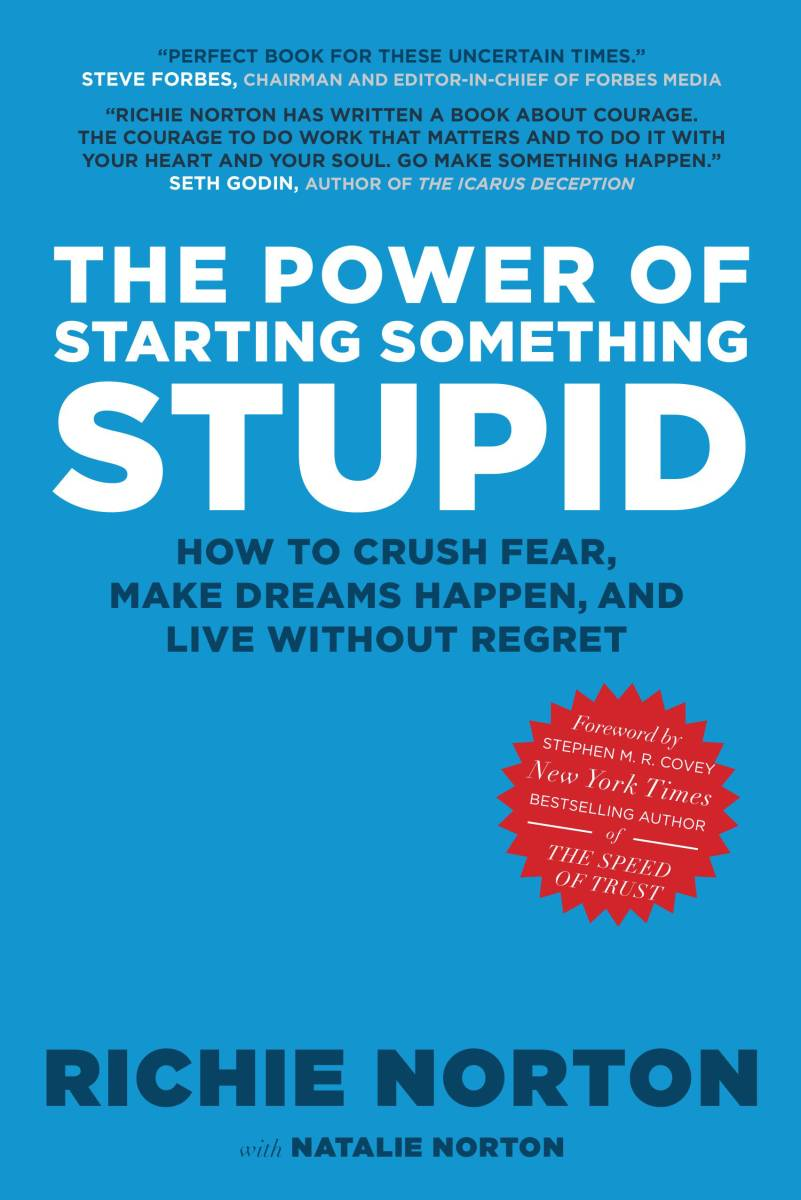 Book review The Power of Starting Something Stupid Richie Norton