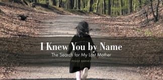 Book review I Knew You by Name The Search for My Lost Mother Peggy Barnes