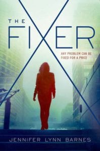 Book Review The Fixer Jennifer Lynn Barnes