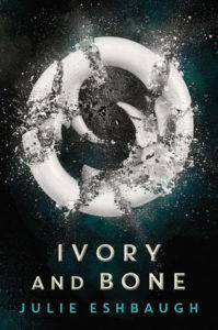 Book review Ivory and Bone Julie Eshbaugh