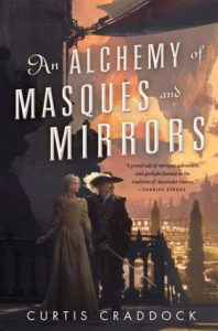 """Book Review: """"An Alchemy of Masques and Mirrors"""" by Curtis Craddock"""