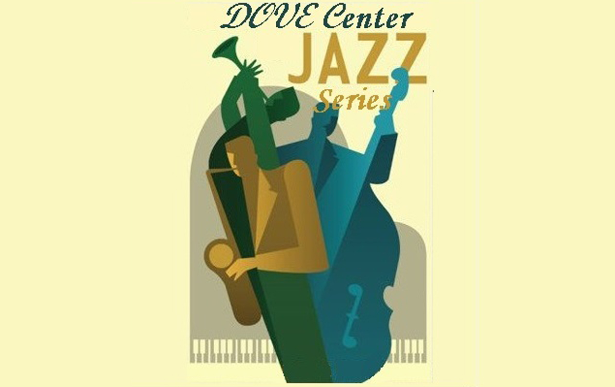 DOVE Center Jazz Series debuts with free concert