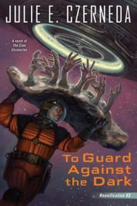 "Book review: ""To Guard Against the Dark"" by Julie E. Czerneda"