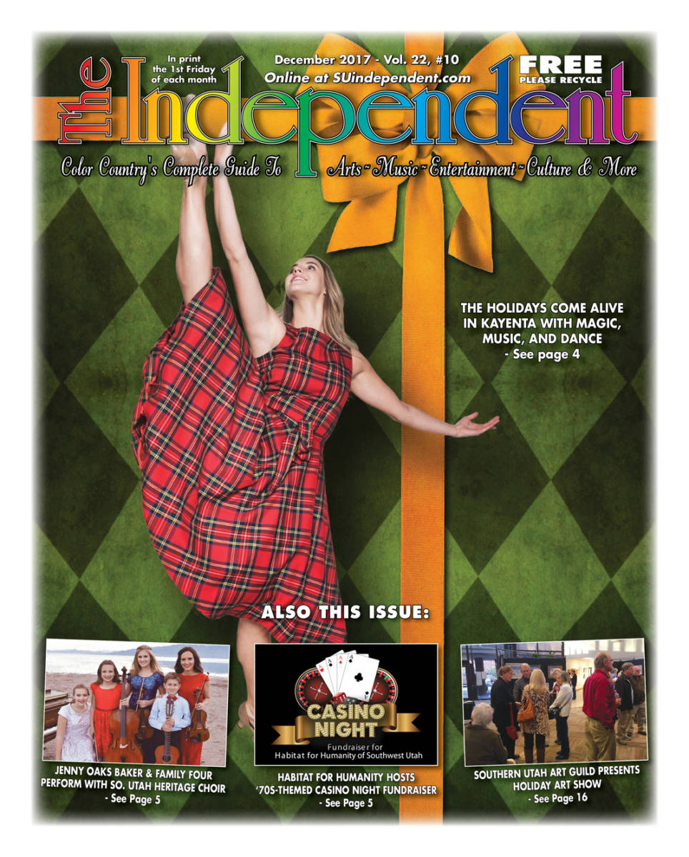 The Independent December 2017 (.PDF) featuring a Kayenta Holiday